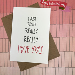 I Just Really Really Really Love You Card-4-The Persnickety Co