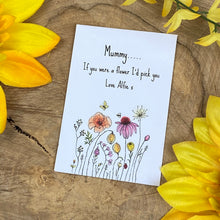 Load image into Gallery viewer, Mummy If You Were A Flower Mini Kraft Envelope with Wildflower Seeds-10-The Persnickety Co