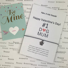 Load image into Gallery viewer, Happy Valentine's Day No. 1 Dog Mum Wish Bracelet-8-The Persnickety Co