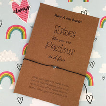Load image into Gallery viewer, Sisters Like You Are Precious And Few Wish Bracelet-7-The Persnickety Co
