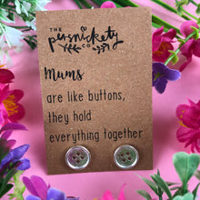 Load image into Gallery viewer, Mums Are Like Buttons Earrings-4-The Persnickety Co