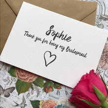 Load image into Gallery viewer, Personalised Thank You For Being My Bridesmaid-10-The Persnickety Co