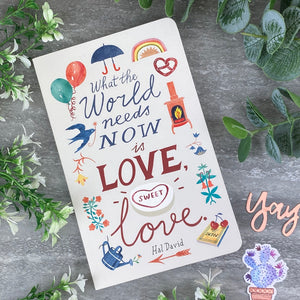 What The World Needs Now is Love, Sweet Love - Softcover Journal-9-The Persnickety Co