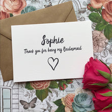 Load image into Gallery viewer, Personalised Thank You For Being My Bridesmaid-8-The Persnickety Co