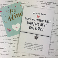 Load image into Gallery viewer, Happy Valentine's Day To The World's Best Dog Mum-The Persnickety Co
