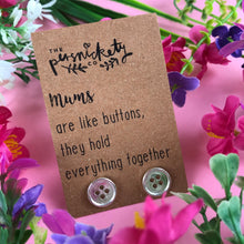 Load image into Gallery viewer, Mums Are Like Buttons Earrings-7-The Persnickety Co
