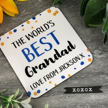 Load image into Gallery viewer, World's Best Grandad Personalised Coaster