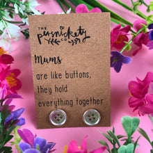 Load image into Gallery viewer, Mums Are Like Buttons Earrings-3-The Persnickety Co
