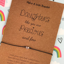 Load image into Gallery viewer, Daughters Like You Are Precious and Few - Wish Bracelet-3-The Persnickety Co