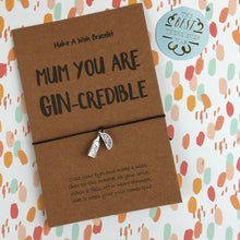 Load image into Gallery viewer, Mum You Are Gin-credible-5-The Persnickety Co
