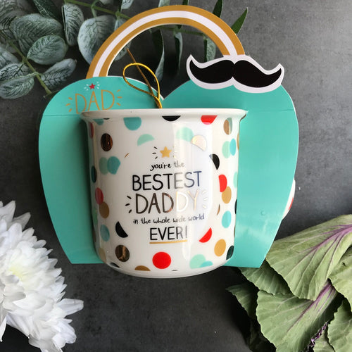 You're The Bestest Daddy in The Whole Wide World Ever Mug-The Persnickety Co