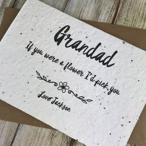 Grandad If You Were A Flower I'd Pick You - Personalised Plantable Seed Card-4-The Persnickety Co