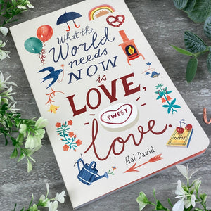 What The World Needs Now is Love, Sweet Love - Softcover Journal-6-The Persnickety Co