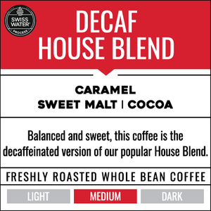 3 Month Gift Subscription - Decaf House Blend (6 bags total)