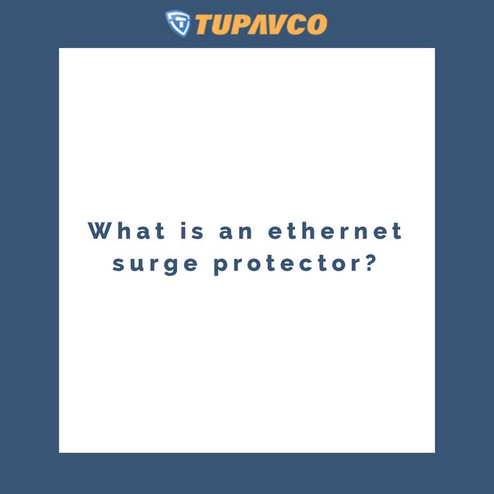 What is an ethernet surge protector?