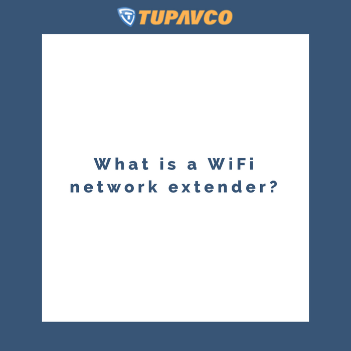 What is a WiFi network extender?
