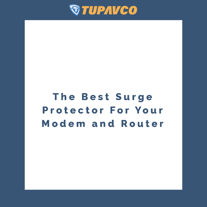 The best surge protector for your modem and router