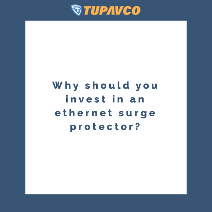 Why should you invest in an ethernet surge protector blog to inform people on why an ethernet surge protector helps keep their business safe from electrical surges. Including the TP302.