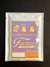 Load image into Gallery viewer, Pour Over Fuerza Coffee Packets