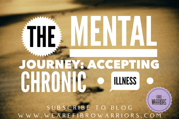 Guest Blog: The Mental Journey of Accepting Chronic Illness