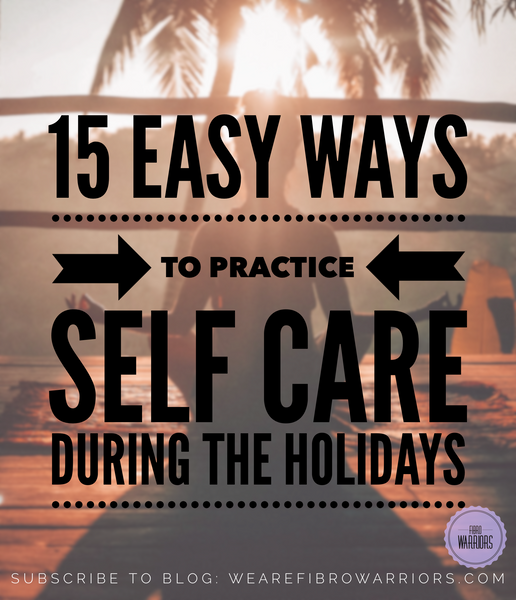 15 Easy Ways to Practice Self Care During the Holidays