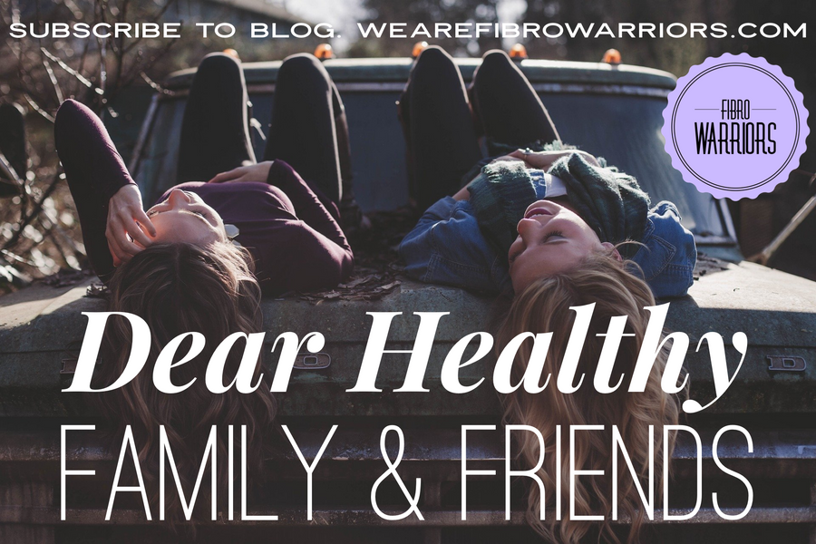 Dear Healthy Family & Friends