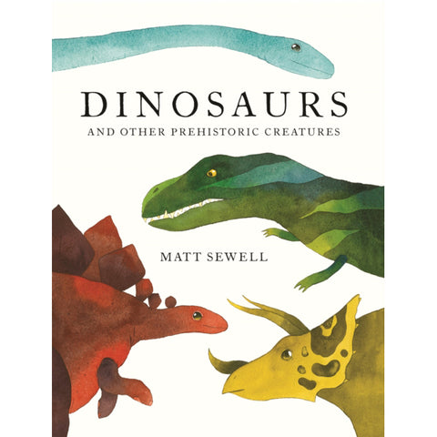 Dinosaurs : and Other Prehistoric Creatures
