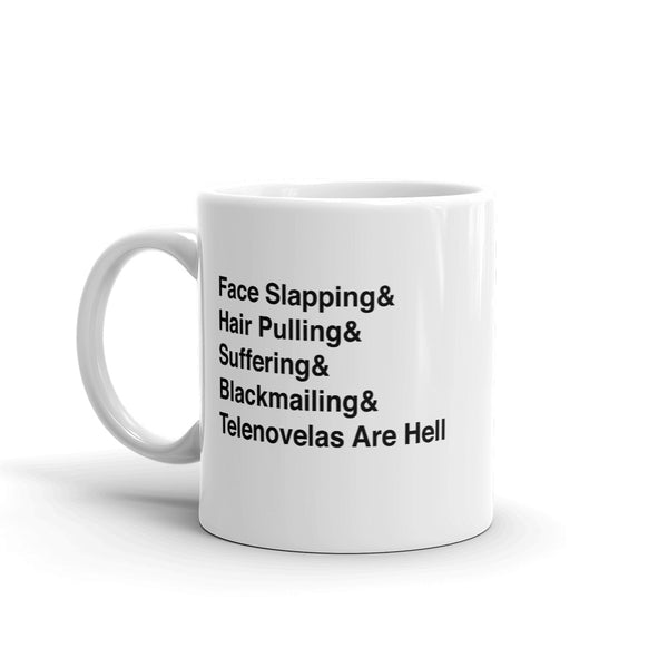 Telenovelas Are Hell List Mug