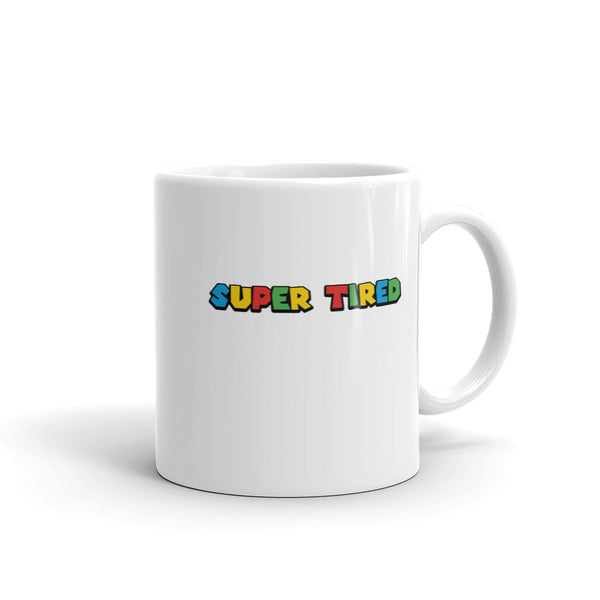 Super Tired Mug