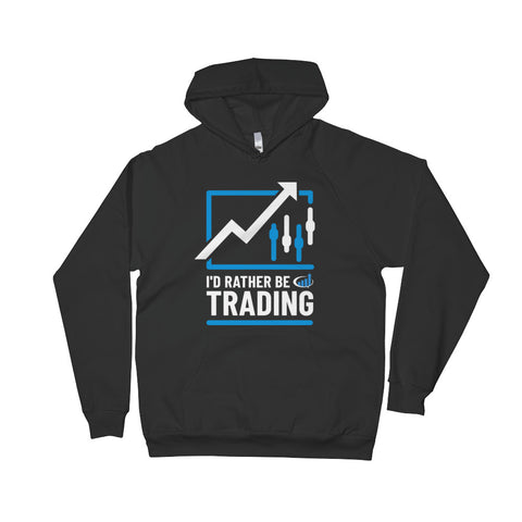 """I'd Rather Be Trading"" Hoodie"