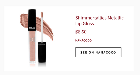 Nanacoco Professional Mentioned on the Zoe Report 2019, lipgloss used as a highlighter and eyeshadow