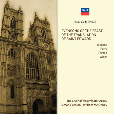 Evensong for the Translation of St. Edward - Choir of Westminster Abbey, Preston