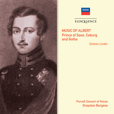 MUSIC OF ALBERT: Prince of Saxe, Coburg and Gotha - Purcell Consort of Voices