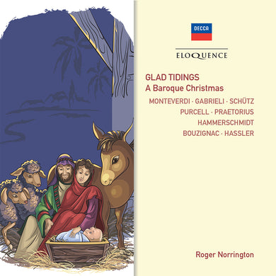 Glad Tidings: A Baroque Christmas - Roger Norrington, Philip Jones Brass Ensemble, Heinrich Schutz Choir, London String Players, Camden Wind Ensemble