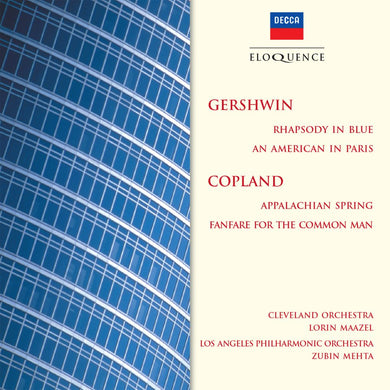GERSHWIN: Rhapsody in Blue, An American in Paris; COPLAND: Appalachian Spring, Fanfare for the Common Man - Maazel, Mehta