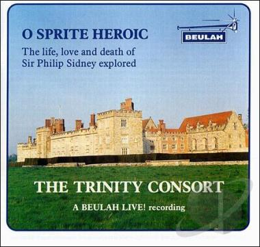 O Sprite Heroic - The Life, Love and Death of Sir Philip Sidney Explained