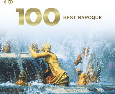 100 Best Baroque (6 CDS)