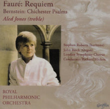 Load image into Gallery viewer, FAURE: REQUIEM; BERNSTEIN: CHICHESTER PSALMS - ALED JONES, ROYAL PHILHARMONIC