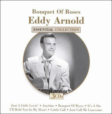 EDDY ARNOLD: Bouquet Of Roses - Essential Collection (3 CDs)
