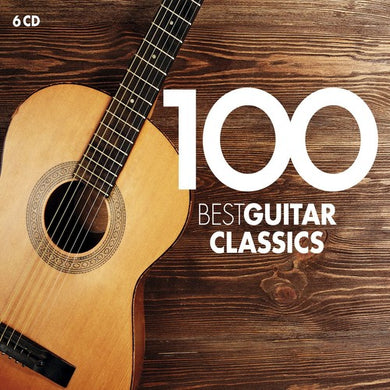 100 BEST GUITAR CLASSICS (6 CDs)
