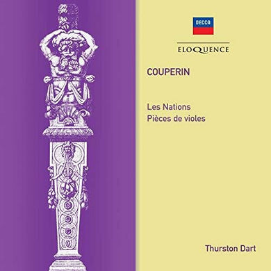 COUPERIN: LES NATIONS; PIECES DE VIOLES - THURSTON DART (2 CDS)