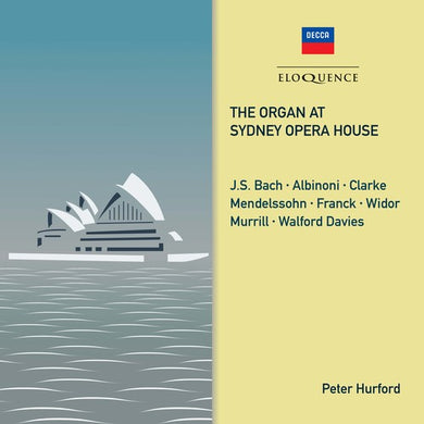 PETER HURFORD: THE ORGAN AT THE SYDNEY OPERA HOUSE