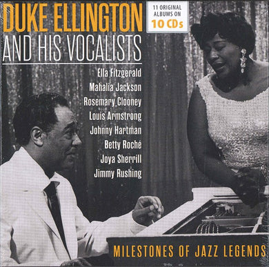 DUKE ELLINGTON AND HIS VOCALISTS - MILESTONES OF JAZZ LEGENDS (10 CDS)