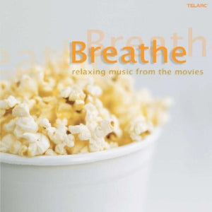 BREATHE - MUSIC FROM THE MOVIES: Star Wars Episode VI, Piano, Forrest Gump, Ghostbusters