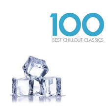 Load image into Gallery viewer, 100 BEST CHILLOUT CLASSICS (6 CDS)
