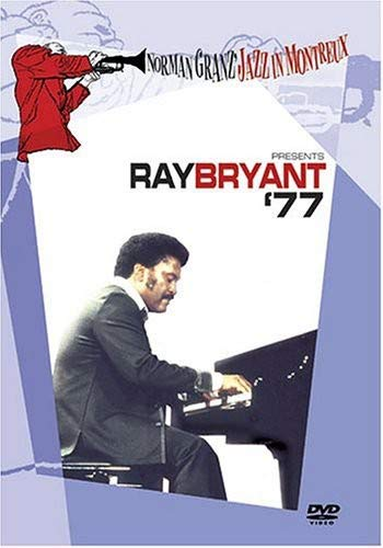 NORMAN GRANZ JAZZ IN MONTREUX PRESENTS - RAY BRYANT '77 (DVD)