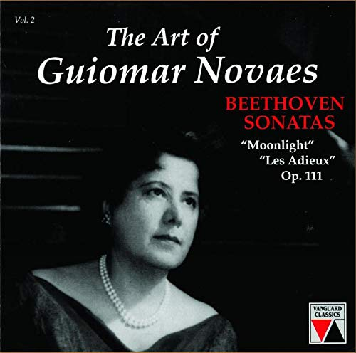 ART OF GUIOMAR NOVAES, VOLUME 2: BEETHOVEN SONATAS
