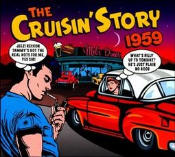 CRUISIN' STORY 1959: Olympics, Bo Diddley, Crests, Lloyd Price, Flamingos, Drifters (2 CDS)