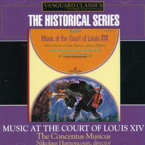 MUSIC FROM THE COURT OF LOUIS XIV - CONCENTUS MUSICUS WIEN, HARNONCOURT