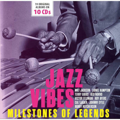 JAZZ VIBES - MILESTONES OF LEGENDS (10 CDS)